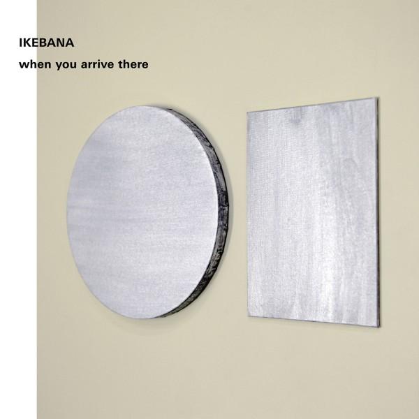Ikebana: When You Arrive There