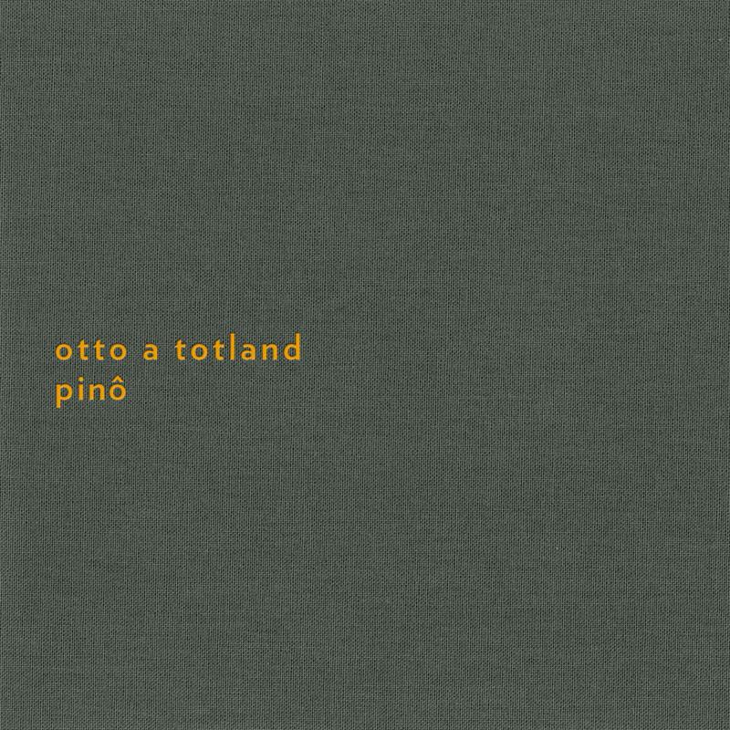 Otto A. Totland – Pino