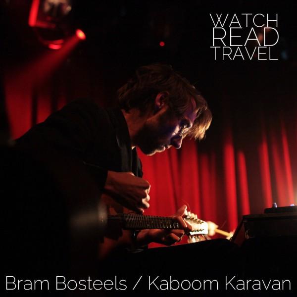 Bram Bosteels / Kaboom Karavan