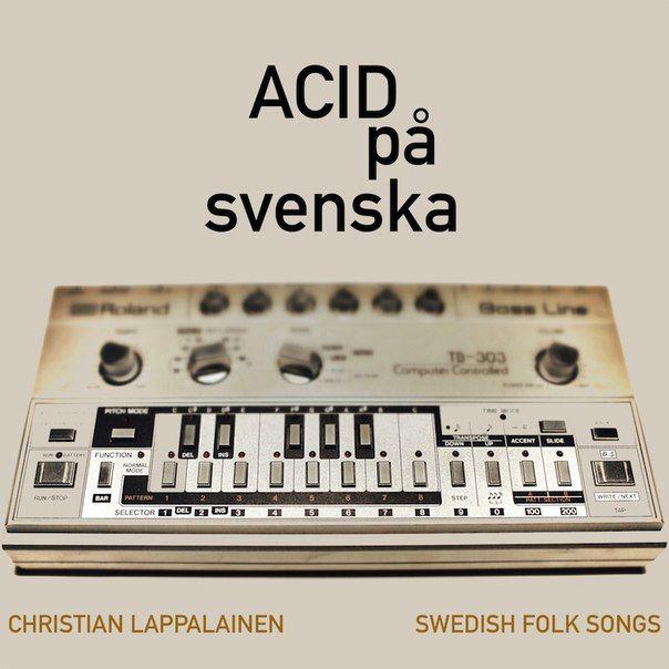 43. Christian Lappalainen - Acid Pa Svenska